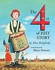 Fourth July Story by Dalgliesh (Hardback, 1972)