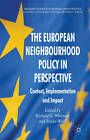 European Neighbourhood Policy in Perspective: Context, Implementation and Impact by Palgrave Macmillan (Paperback, 2010)
