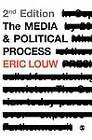 The Media and Political Process by Eric Louw (Hardback, 2010)