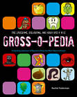 Grossopedia: A Startling Collection of Repulsive Trivia You Won't Want To Know! by Rachel Federman (Hardback, 2013)
