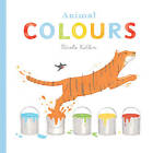 Animal Colours by Nicola Killen (Board book, 2012)