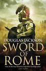 Sword of Rome by Douglas Jackson (Hardback, 2013)