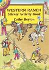 Western Ranch Sticker Activity Book by Cathy Beylon (Paperback, 2003)