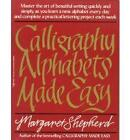 Calligraphy Alphabets Made Easy by Margaret Shepherd (Paperback, 1996)