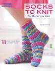 Socks to Knit for Those You Love: 18 Family-friendly Designs in a Variety of Sizes by Edie Eckman (Paperback, 2012)