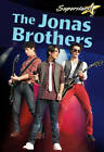 The Jonas Brothers by Robin Johnson (Paperback, 2010)