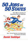50 Jobs in 50 States: One Man's Journey of Discovery Across America by Daniel Seddiqui (Paperback, 2011)