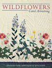 Wildflowers: Designs for Applique and Quilting by Carol Armstrong (Paperback, 1998)