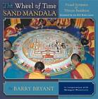 Wheel of Time, Sand Mandala: Visual Scripture of Tibetan Buddhism by Peter Bryant (Paperback, 2003)