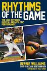 Rhythms of the Game: The Link Between Musical and Athletic Performance by Dave Gluck, Bernie Williams, Bob Thompson (Paperback, 2011)