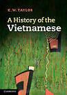 A History of the Vietnamese by K. W. Taylor (Hardback, 2013)