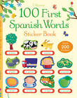100 First Spanish Words Sticker Book by Mairi Mackinnon (Paperback, 2013)
