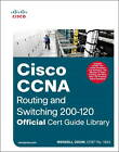 CCNA Routing and Switching 200-120 Official Cert Guide Library by Wendell Odom (Mixed media product, 2013)