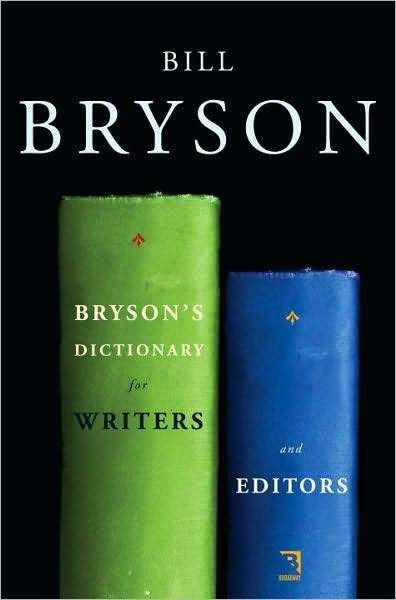 BILL BRYSON'S DICTIONARY FOR WRITERS & EDITORS ~ NEW HC