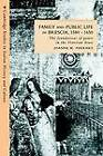 Family and Public Life in Brescia, 1580-1650: The Foundations of Power in the Venetian State by Joanne M. Ferraro (Paperback, 2003)