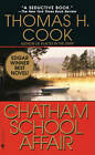 The Chatham School Affair by Thomas H. Cook (Paperback, 1998)