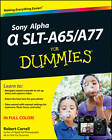 Sony Alpha SLT-A65/A77 For Dummies by Robert Correll (Paperback, 2012)