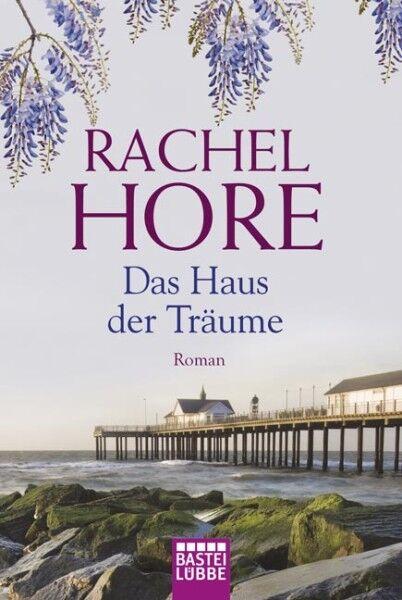 Das Haus der Träume von Rachel Hore (2011, Taschenbuch) #s09