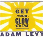 Adam Levy - Get Your Glow On (2008)