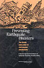 Preventing Earthquake Disasters, The Grand Challenge in Earthquake Engineering: A Research Agenda for the Network for Earthquake Engineering Simulation (NEES) by National Research Council, Committee to Develop a Long-Term Research Agenda for the Network for Earthquake Engineering Simulation (NEES), Board on Infrastructure and the Constructed Environment, Division on Engineering and Physical Sciences, National Academy of Sciences (Paperback, 2003)