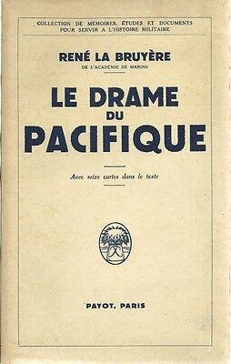 PAYOT - 1939-1945 / LE DRAME DU PACIFIQUE -1940-  HISTOIRE XXe S. - JAPON - USA