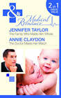 The Family Who Made Him Whole/The Doctor Meets Her Match by Jennifer Taylor, Annie Claydon (Paperback, 2012)