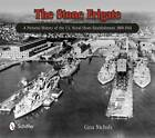 Stone Frigate: A Pictorial History of the U.S. Naval Shore Establishment, 1800-1941 by Gina Nichols (Hardback, 2013)