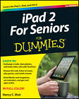 IPad 2 for Seniors for Dummies by Nancy C. Muir (Paperback, 2012)