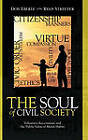 The Soul of Civil Society: Voluntary Associations and the Public Value of Moral Habits by Ryan Streeter, Don E. Eberly (Paperback, 2002)