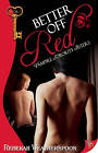 Better Off Red: Vampire Sorority Sisters by Rebekah Weatherspoon (Paperback, 2011)