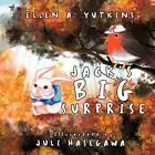 Jack's Big Surprise by ELLEN A. YUTKINS (Paperback, 2011)