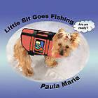 Little Bit Goes Fishing by Paula Marie (Paperback, 2011)