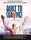 Built to Survive: A Comprehensive Guide to the Medical Use of Anabolic Therapies, Nutrition and Exercise for HIV+ Men and Women by Nelson Vergel, Professor Michael Mooney (Paperback / softback, 2012)