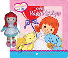 Love, Raggedy Ann by Bonnie Pinehurst (Other book format, 2009)