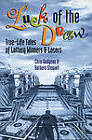 Luck of the Draw: True Life Tales of Lottery Winners and Losers by Barbara Stewart, Chris Gudgeon (Paperback, 2001)