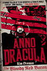 Anno Dracula: Bloody Red Baron by Kim Newman (Paperback, 2012)
