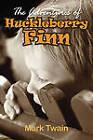 The Adventures of Huckleberry Finn by Mark Twain (Paperback, 2011)