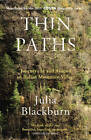 Thin Paths: Journeys in and Around an Italian Mountain Village by Julia Blackburn (Paperback, 2012)