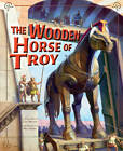 Wooden Horse of Troy by Capstone Global Library Ltd (Paperback, 2012)