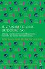 Sustainable Global Outsourcing: Achieving Social and Environmental Responsibility in Global it and Business Process Outsourcing by Ron Babin, Brian Nicholson (Hardback, 2012)