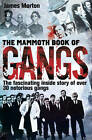 The Mammoth Book of Gangs by James Morton (Paperback, 2012)