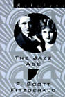 The Jazz Age: Essays by F. Scott Fitzgerald (Paperback, 2005)
