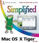 Mac OS X Tiger Simplified by Erick Tejkowski (Paperback, 2005)