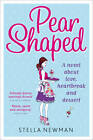 Pear-Shaped by Stella Newman (Paperback, 2012)