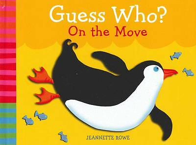 Baby Boo Guess Who? Moves, Jeannette Rowe | Hardcover Book | Acceptable | 978174
