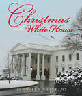 Christmas at the White House & Reflections from America's First Ladies by Jennifer Boswell Pickens (Hardback, 2009)
