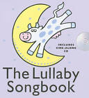The Lullaby Songbook (Hardback) by Music Sales Ltd (Paperback, 2008)