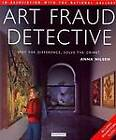 Art Fraud Detective by Anna Nilsen (Hardback)