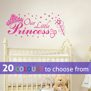 Image Is Loading OUR LITTLE PRINCESS Wall Sticker Art Decal Baby