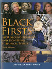 Black Firsts: 4,000 Ground-Breaking & Pioneering Historical Events by Jessie Carney Smith (Paperback, 2013)